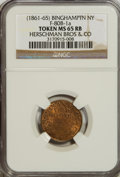Civil War Merchants, (1861-65) Token Binghampton NY, Herschman Bros & CO,Fuld-80B-1a Token MS65 Red and Brown NGC....
