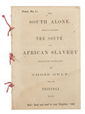 "Books:Pamphlets & Tracts, Charleston Tract: ""The South Alone Should Govern the South andAfrican Slavery Should be Controlled by Those Only Who Are Frie..."