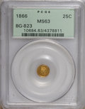 California Fractional Gold: , 1866 25C Liberty Round 25 Cents, BG-823, R.7, MS63 PCGS. PCGSPopulation (1/0). (#10684)...