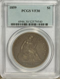 Seated Dollars: , 1859 $1 VF30 PCGS. PCGS Population (1/110). NGC Census: (0/72).Mintage: 255,700. Numismedia Wsl. Price for problem free NG...