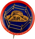 "Political:Pinback Buttons (1896-present), Theodore Roosevelt: Fabulous 1912 ""Hat in the Ring"" Design...."