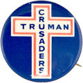 "Political:Pinback Buttons (1896-present), Harry S Truman: Rare 1¼"" ""Truman Crusaders"" Slogan Button. ..."