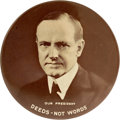 """Political:Pinback Buttons (1896-present), Calvin Coolidge: Rare and Dramatic 4"""" Celluloid...."""