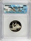 2005-S 25C California Silver First Day of Issue PR70 Deep Cameo ICG. ICG Certified #038 of 972. NGC Census: (0). PCGS Po...