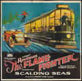 "Movie Posters:Serial, The Flame Fighter (Rayart Pictures, 1925). Six Sheet (81"" X 81"")Episode Five--""Scalding Seas."" Serial.. ..."
