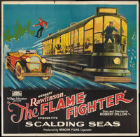 "The Flame Fighter (Rayart Pictures, 1925). Six Sheet (81"" X 81"") Episode Five--""Scalding Seas."" Seri..."