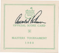 Golf Collectibles:Autographs, 1960 Arnold Palmer Signed Unused Masters Scorecard....