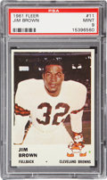 Football Cards:Singles (1960-1969), 1961 Fleer Jim Brown #11 PSA Mint 9....
