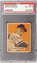 Baseball Cards:Singles (1940-1949), 1949 Bowman Richie Ashburn #214 PSA NM-MT 8....