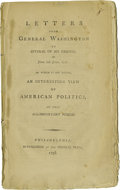 "Books:Pamphlets & Tracts, George Washington's ""Spurious Letters"" Pamphlet, 44 pp., 5"" x 9"",""Letters From General Washington to Several of His Friends..."