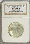 Errors, ND 50C Half Dollar Piece--Silver Laminated Type 2 Planchet 12.2grams--MS60 NGC....