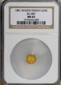 California Fractional Gold: , 1881 25C Indian Round 25 Cents, BG-887, R.3, MS65 NGC. NGC Census:(1/0). PCGS Population (23/3). (#10748)...