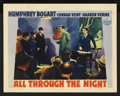 "Movie Posters:Action, All Through the Night (Warner Brothers, 1942). Lobby Card (11"" X14""). ..."