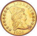 Early Eagles, 1801 $10 MS61 PCGS....