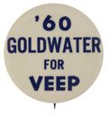 """Political:Pinback Buttons (1896-present), Barry Goldwater: Rare 1960 """"Goldwater for Veep"""" Pinback...."""