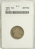 Early Dimes: , 1803 10C Good 4 ANACS. JR-4. NGC Census: (3/26). PCGS Population(2/41). Mintage: 33,040. Numismedia Wsl. Price for proble...