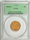 Liberty Half Eagles, 1848-C $5 VF30 PCGS....