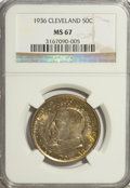 Commemorative Silver, 1936 50C Cleveland MS67 NGC....