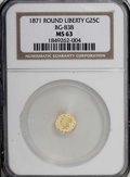 California Fractional Gold: , 1871 25C Liberty Round 25 Cents, BG-838, R.2, MS63 NGC. NGC Census:(8/7). PCGS Population (53/23). (#10699)...