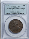 Colonials, 1791 1C Washington Small Eagle Cent AU53 PCGS....