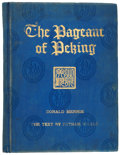 Books:First Editions, Donald Mennie. The Pageant of Peking. Shanghai: A. S.Watson, 1920.. First edition, limited to 1,000 copies of...