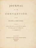 Books:First Editions, [New York]. Journal of the Convention of the State of New-York:Began and Held at the City of Albany, on the 13th Day of...