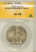 Commemorative Silver: , 1925 Medal Norse Thick Planchet AU58 ANACS. PCGS Population (18/613). (#9450)...
