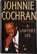 Books:First Editions, Johnnie Cochran. A Lawyer's Life. New York: Thomas DunneBooks/St. Martin's Press, [2002]. First edition. Inscribe...