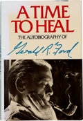 Books:Signed Editions, Gerald R. Ford. A Time To Heal, The Autobiography of Gerald R.Ford. [New York]: Harper & Row, [1979].. First edit...