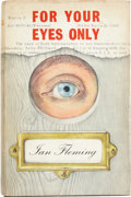 Books:First Editions, Ian Fleming. For Your Eyes Only. Five Secret Occasions inthe Life of James Bond. London: Jonathan Cape,...