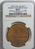 So-Called Dollars, 1893 SC $1 IL World's Columbian Expo HK-154 Official Medal, LG LTRS MS63 NGC. (...