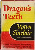 Books:First Editions, Upton Sinclair. Dragon's Teeth. New York City and Pasadena,California: Published by the author, [1942].. Adva...
