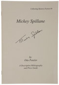 Books:First Editions, Otto Penzler. Mickey Spillane, [A Descriptive Bibliography andPrice Guide]. New York: Mysterious Bookshop, [1999]. ...
