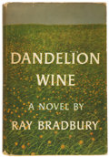 Books:First Editions, Ray Bradbury. Dandelion Wine. Garden City, Doubleday &Company, 1957.. First edition. Octavo. 281 pages.. Pu...