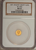 California Fractional Gold: , 1871 25C Liberty Round 25 Cents, BG-840, Low R.4, MS62 NGC. NGCCensus: (11/13). PCGS Population (33/36). (#10701)...