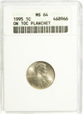 Errors, 1995 1C Lincoln Cent--On 10C Planchet--MS64 ANACS.. From The Alfred V. Melson Collection, Part Two....