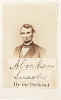 "Photography:CDVs, Abraham Lincoln Carte de Visite with Clipped Signature, ""Abraham Lincoln"" above a printed ""By the Pres..."