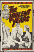 "Movie Posters:Crime, The Violent Years (Headliner Productions, 1956). One Sheet (28"" X 42""). Crime.. ..."