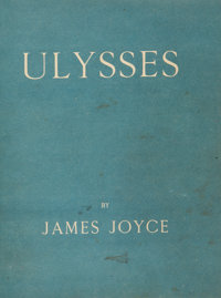 James Joyce. Ulysses. Paris: Shakespeare and Company, 1922.  First edition. O