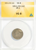 Bust Dimes: , 1811/09 10C VG8 ANACS. JR-1. NGC Census: (1/47). PCGS Population(2/61). Mintage: 65,180. Numismedia Wsl. Price for proble...