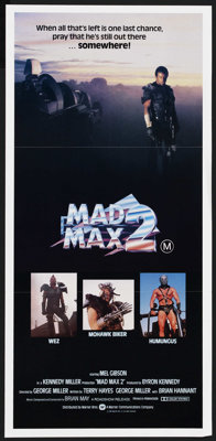 "Mad Max 2 (Warner Brothers, 1981). Australian Daybill (13"" X 28""). Action. Released in the US as ""The Roa..."
