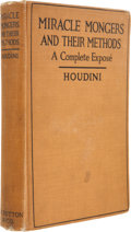 Books:First Editions, [Harry] Houdini. Miracle Mongers and Their Methods. NewYork: E. P. Dutton & Company, 1920. First edition. Octavo. v...
