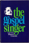 Books:Signed Editions, Harry Crews. The Gospel Singer. New York: William Morrow& Company, 1968. First edition. Signed by the author. P...