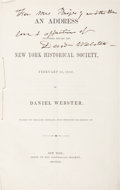 Autographs:Statesmen, Daniel Webster Inscribed and Signed Copy of a Printed Address.An Address delivered before the New York HistoricalSociety...