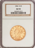 Liberty Eagles: , 1854 $10 AU55 NGC. NGC Census: (52/64). PCGS Population (14/16).Mintage: 54,250. Numismedia Wsl. Price for problem free NG...