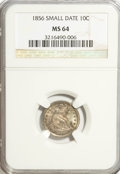 Seated Dimes: , 1856 10C Small Date MS64 NGC. NGC Census: (30/26). PCGS Population(22/23). Mintage: 5,780,000. Numismedia Wsl. Price for p...