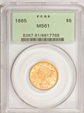 1885 $5 MS61 PCGS. PCGS Population (84/460). NGC Census: (220/663). Mintage: 601,400. Numismedia Wsl. Price for problem...