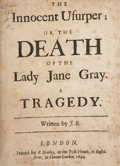 Books:First Editions, John Banks. The Innocent Usurper: or, The Death of the Lady JaneGray. A Tragedy. London: Printed for R. Bentley...