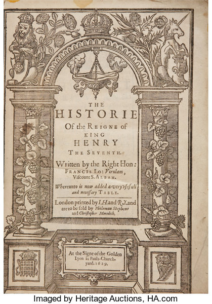 Francis Bacon The Historie Of The Reigne Of King Henry The Lot