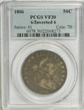 Early Half Dollars, 1806 50C 6 Over Inverted 6 VF30 PCGS....